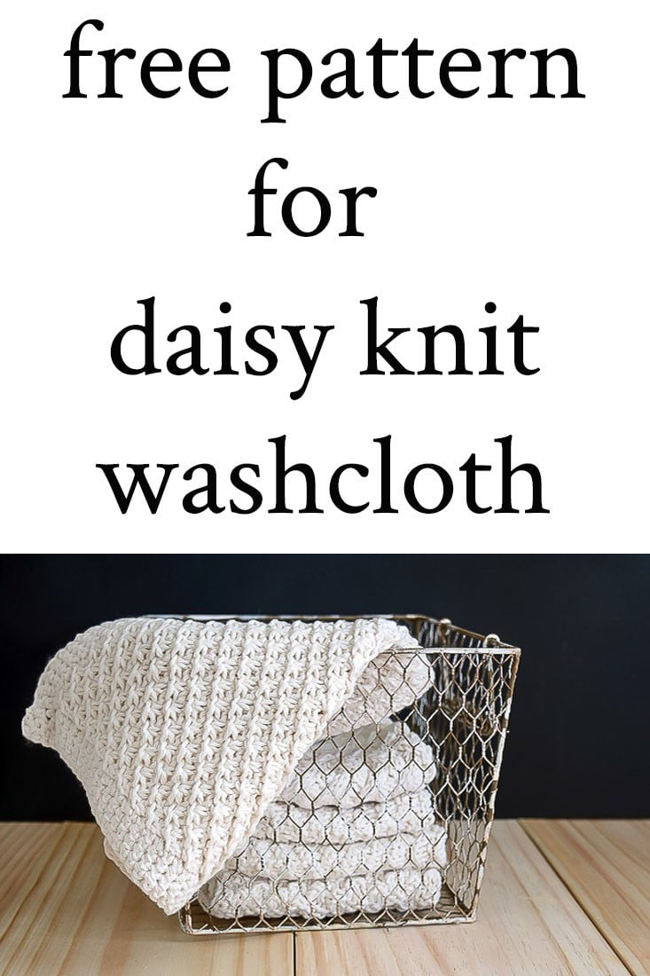 Daisy Stitch Knit washcloths or dishcloths are perfect for gifts or for your own use. This Daisy Stitch Knit Washcloth Pattern, with a crocheted edge, knits up quickly. Directions on how to do daisy stitch knitting plus a link to additional washcloth and dishcloth knitting patterns