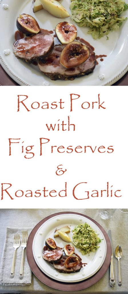 Pork Loin with Fig Preserves and Roasted Garlic Recipe. Perfect for a 'fancy' dinner and easy enough for every day.