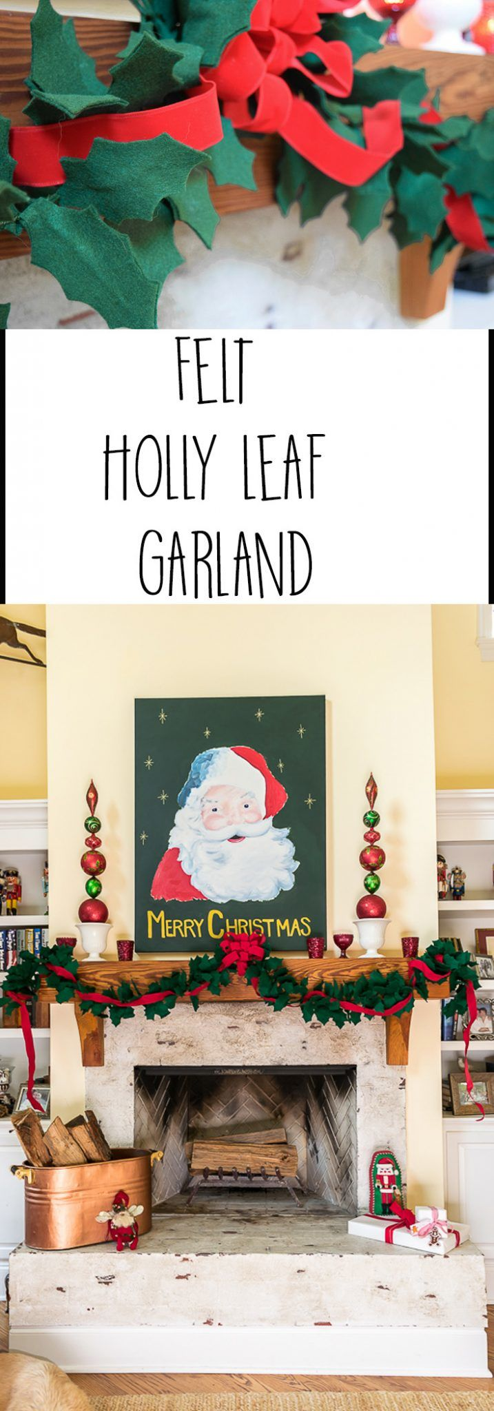 Illustrated instructions on how to DIY a Felt Holly Leaf Garland to add a little old world charm to your Christmas mantle and Holiday decor.