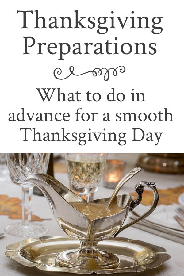 Plan for a smoother Thanksgiving by making Thanksgiving Preparations in advance. Table decor, recipe and plans for a calmer & organized Thanksgiving week.