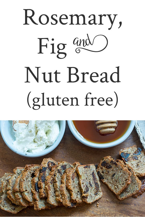 Rosemary, Fig and Nut Bread (gluten-free)