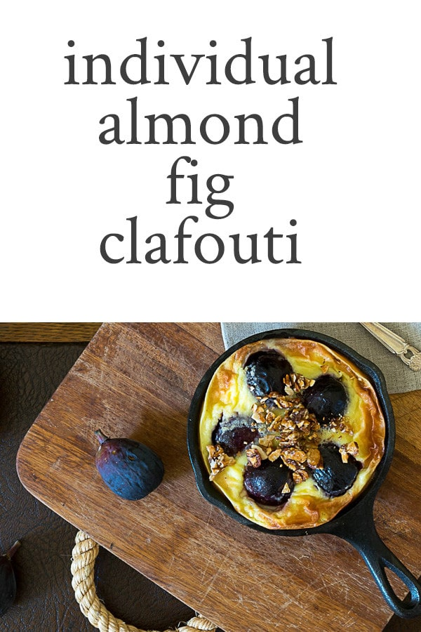 Recipe for Individual Almond Fig Clafouti with caramelized almonds is one of the easiest desserts and is suitable for every day meal or something special.