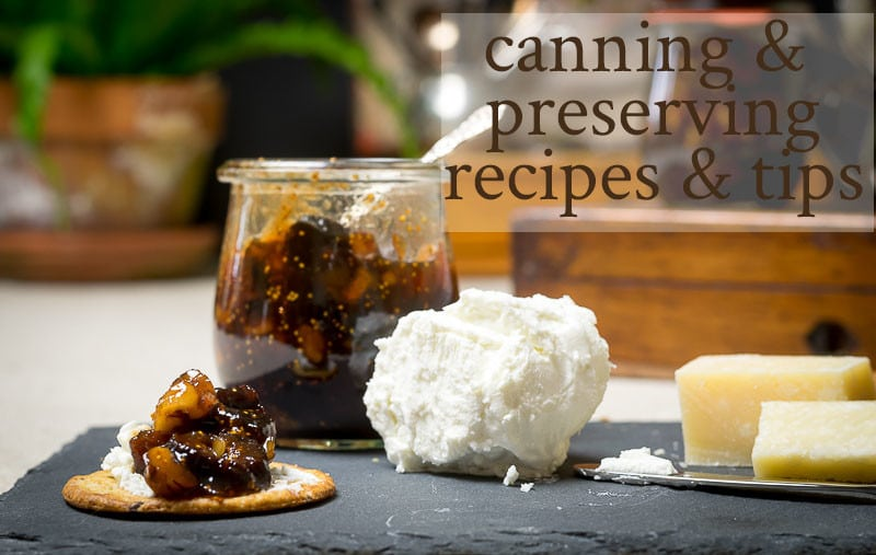 canning and preserving recipes and tips