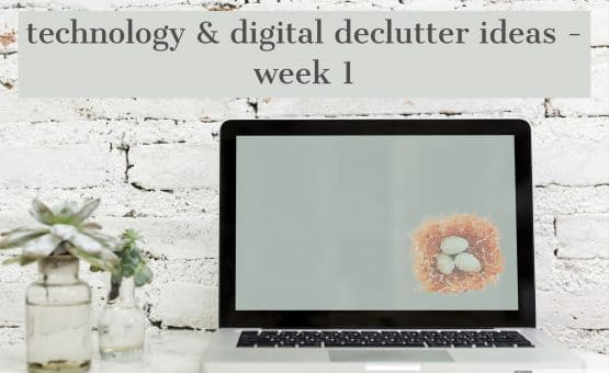 Technology and Digital Declutter
