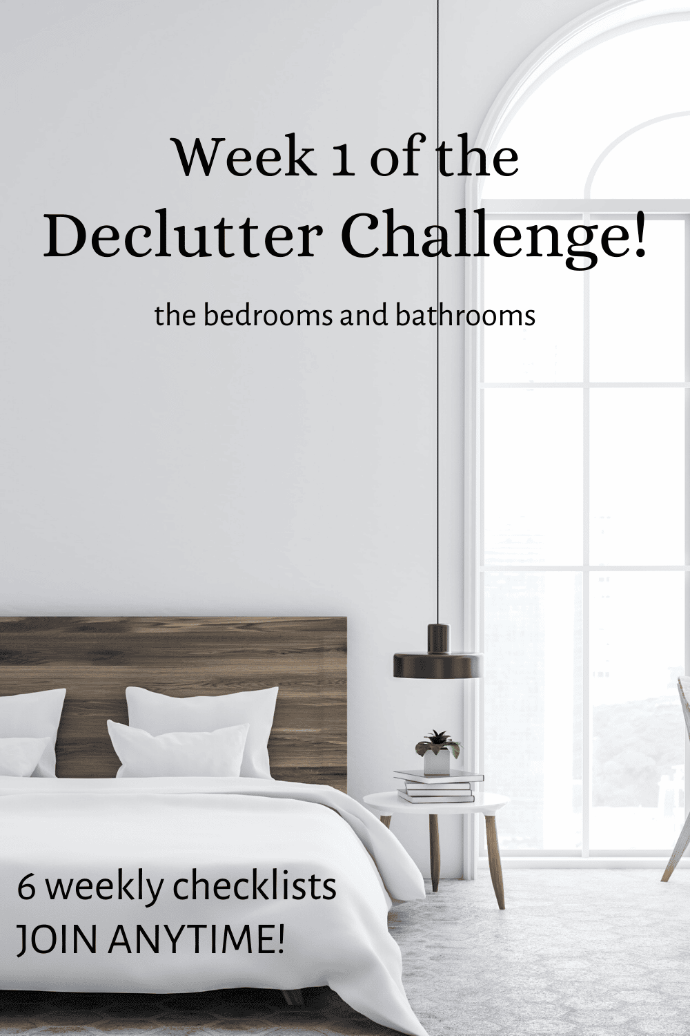pin showing decluttered bedroom for Week 1 of the Declutter Challenge for bedrooms and bathrooms.