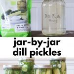 Pin with 2 images, the top image is of a jar of pickle brine and a bag of pickling salt. The second image is of a variety of different sizes of refrigerator dill pickles in jars.